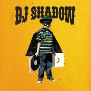 DJ Shadow will steal your beats and return them with butterfly wings.